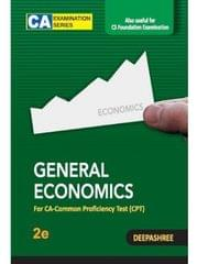 General Economics: For CA-Common Proficiency Test (CPT) 2nd Edition