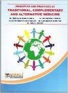 Principles & Practices of Traditional Complementory & Alternative Medicine
