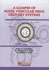 A Glimpse of Novel Vesicular Drug Delivery Systems