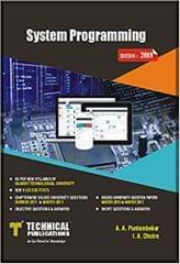 System Programming Semester �V (CE/CSE/IT/ICT) As Per New Syllabus of GTU (PB)....Puntambekar A A, Dhotre I A