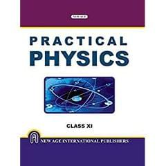 Practical Physics for Class XI