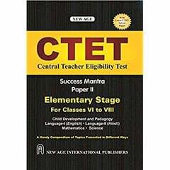 CTET Central Teacher Eligibility Test For Classes VI to VIII�