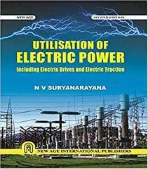 Utilisation of Electric Power: Including Electric Drives and Electric Traction