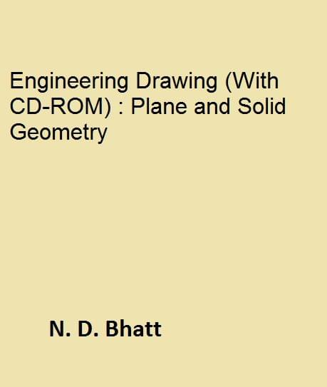 Engineering Drawing (With CDROM) : Plane and Solid Geometry