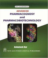 Advanced Pharmocognosy and Pharmacobiotechnology