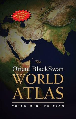 Orient BlackSwan World Atlas (Third Mini Edition)