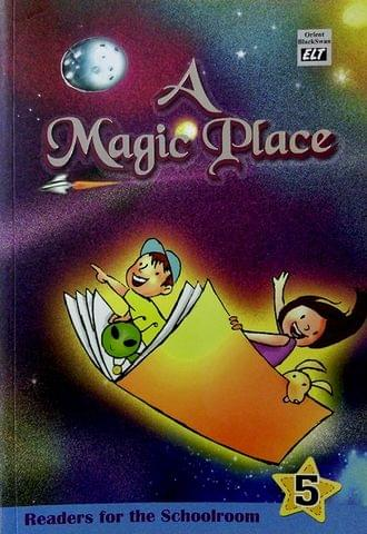 A Magic Place: Readers for the Schoolroom 5
