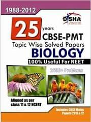 25 Years CBSE-PMT Topic wise Solved Papers Biology