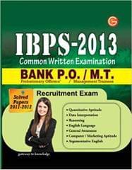 IBPS-2013 Common Written Examination: Bank P.O / M.T. Recruitment Exam