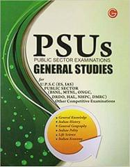 PSUs Public Sector Examinations: General Studies for U.P.S.C, Public Sector and Other Competitive Examinations