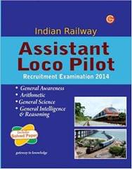 Indian Railway Assistant Loco Pilot Recruitment Examination 2014 1st Edition