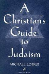 A Christian's Guide to Judaism Stimulus Books (Studies in Judaism and Christianity)