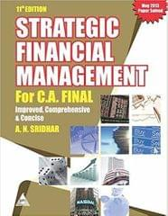 Strategic Financial Management for C.A. Final: Improved, Comprehensive and Concise 10th Edition