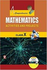 Comprehensive Mathematics Activities and Projects X