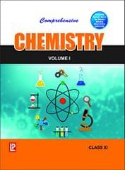 Comprehensive Chemistry (Set of 2 Volumes) Class 11 New edition Edition
