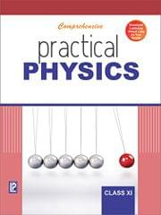 Practical Physics for Class XI New Edition
