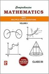 Comprehensive Mathematics With Bank Of Questions (Class - 12) New Edition