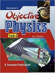 TRUEMAN'S OBJECTIVE PHYSICS FOR MEDICAL / ENGG