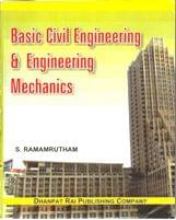 Basic Civil Engineering & Engineering Mechanics