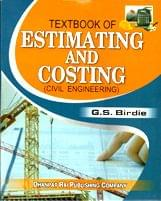 A Text Book of Estimating and Costing for Civil Engineering