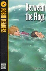 Between the Flags � Robin Readers  Level 2