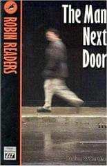 The Man Next Door � Robin Readers Level 3