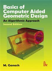 Basics of Computer Aided Geometric Design