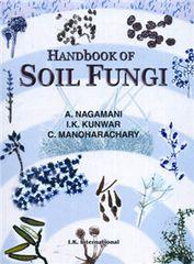 Handbook of Soil Fungi