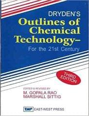 Drydens Outlines Of Chemical Technology-For 21St Centuryed-3