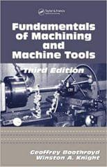 Fundamentals Of Machining & Machine Tools