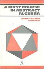 A First Course In Abstract Algebra Ed.3