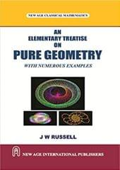 An Elementary Treatise On Pure Geometry