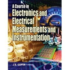 A Course In Electrical/Elect. Measurement