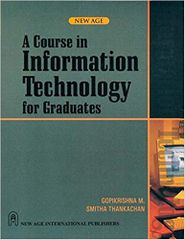 A Course on Information Technology for Graduates
