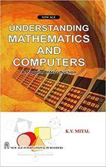 Understanding Mathematics and Computers