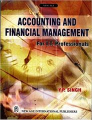 Accounting and Financial Management for I.T. Professionals