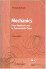 Mechanics (From Newton`s Laws to Deterministic Chaos)
