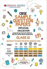 Oswaal CBSE Sample Question Papers Class 12 Physical Education (For March 2019 Exam)