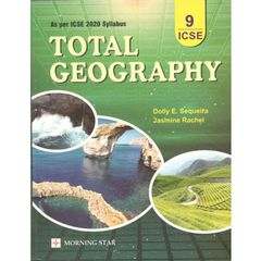Morning Star ICSE Total Geography Textbook for Class 9