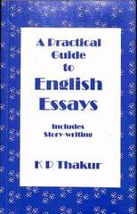 A Practical Guide To English Essays
