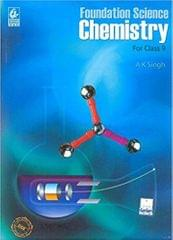 Foundation Science Chemistry For Class 9
