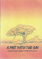 A Pact With The Sun - TextBook in English for Class 6