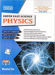 Super Easy Science Physics for Class 10 (2019-2020 Examination)