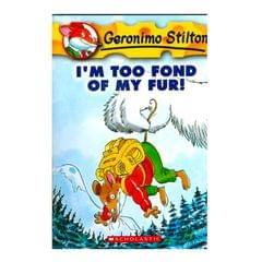 Im Too Fond Of My Fur