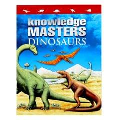 Dinosaurs (Knowledge Masters)