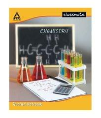 CLASSMATE - CHEMISTRY - PRACTICAL NOTEBOOK - 100 PAGES